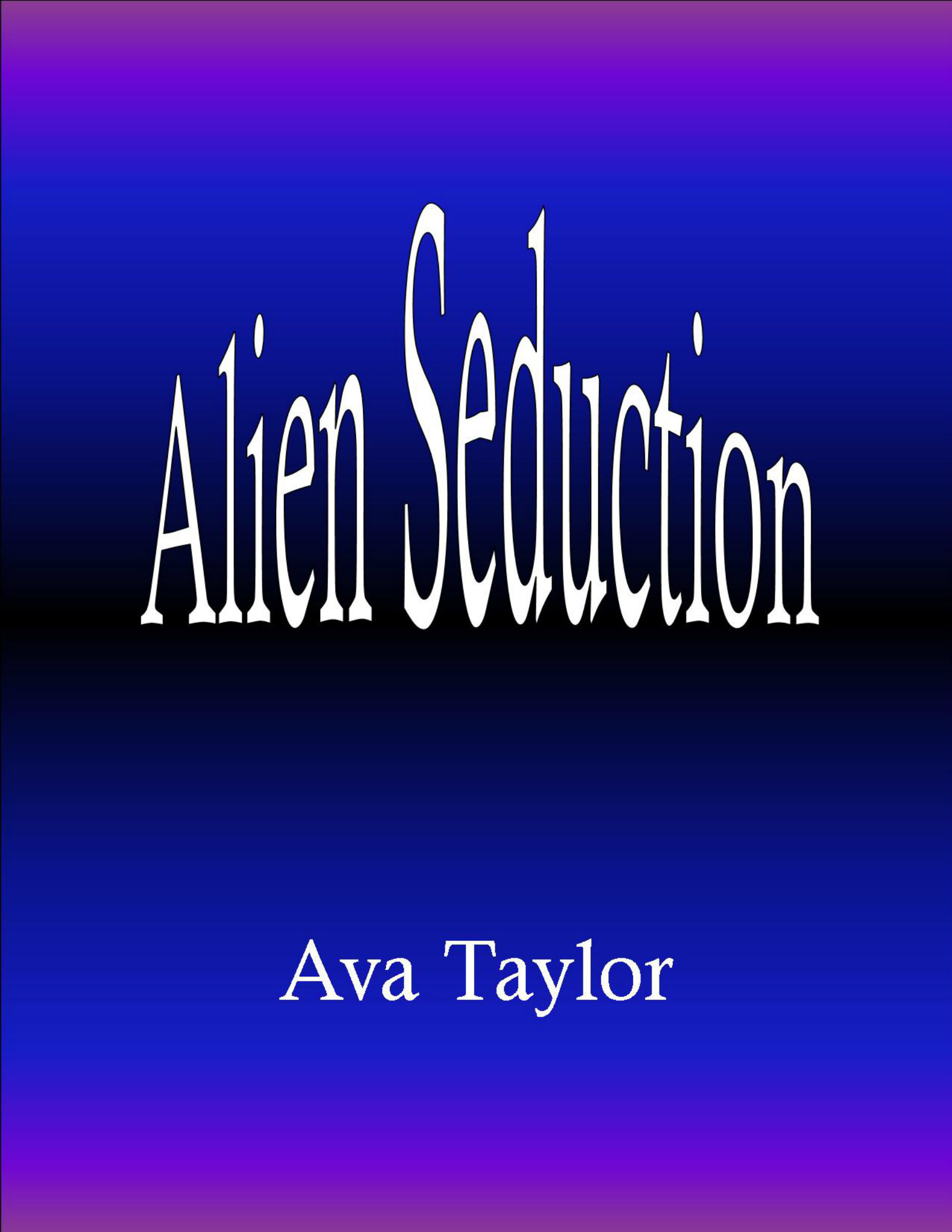 Alien Seduction Ava Taylor