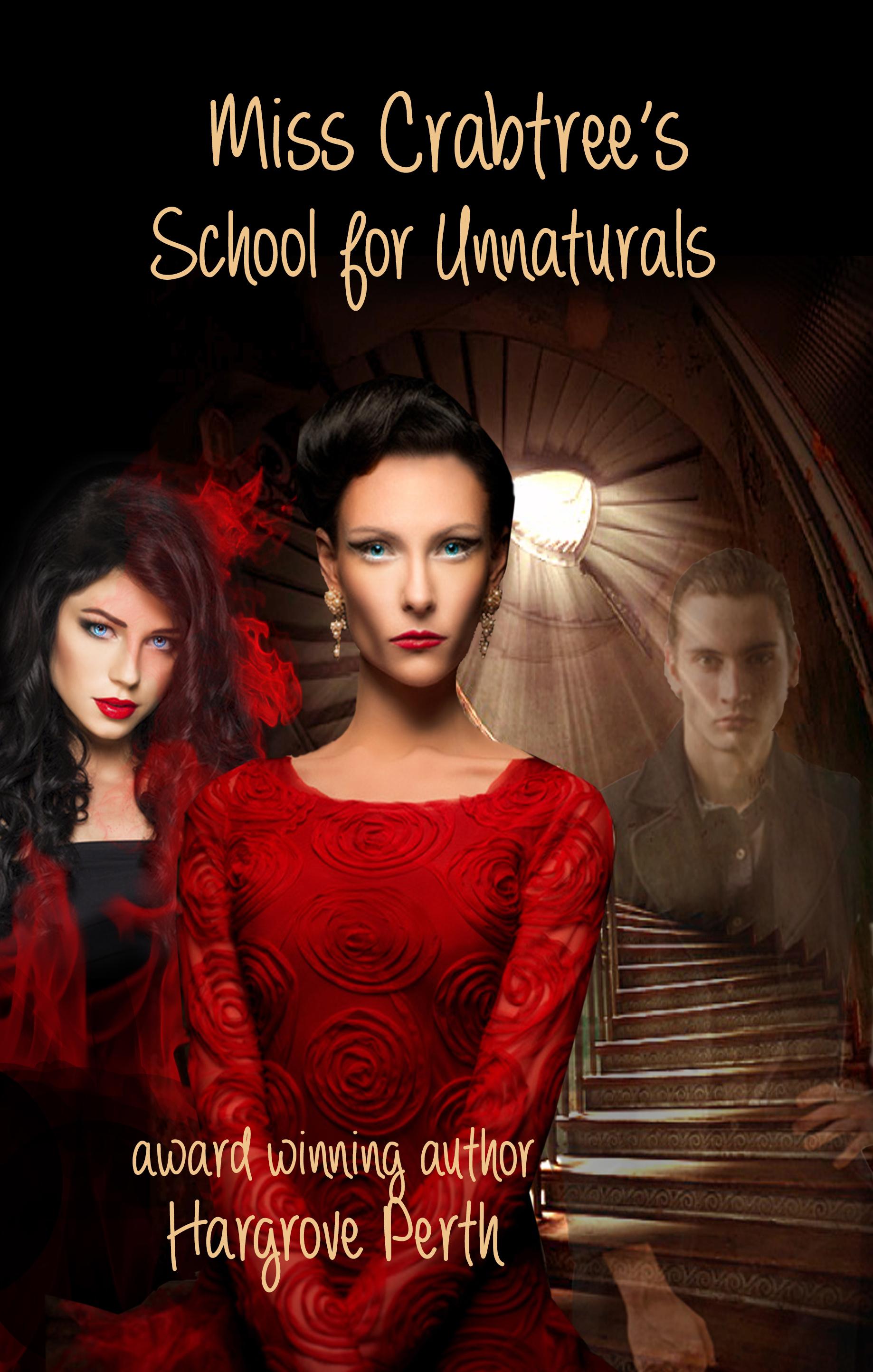 Miss Crabtrees School for Unnaturals Hargrove Perth