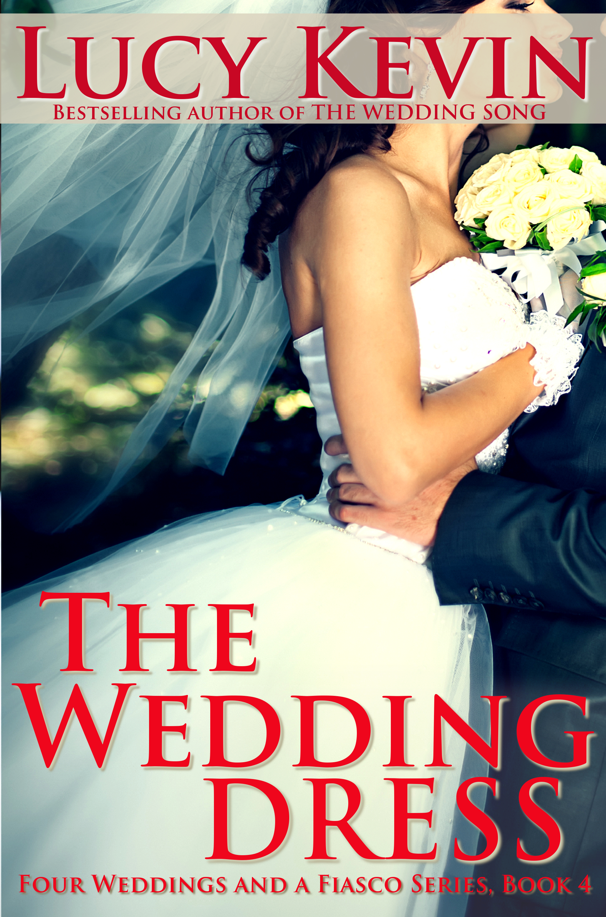 The Wedding Dress (Four Weddings and a Fiasco #4)  by  Lucy Kevin