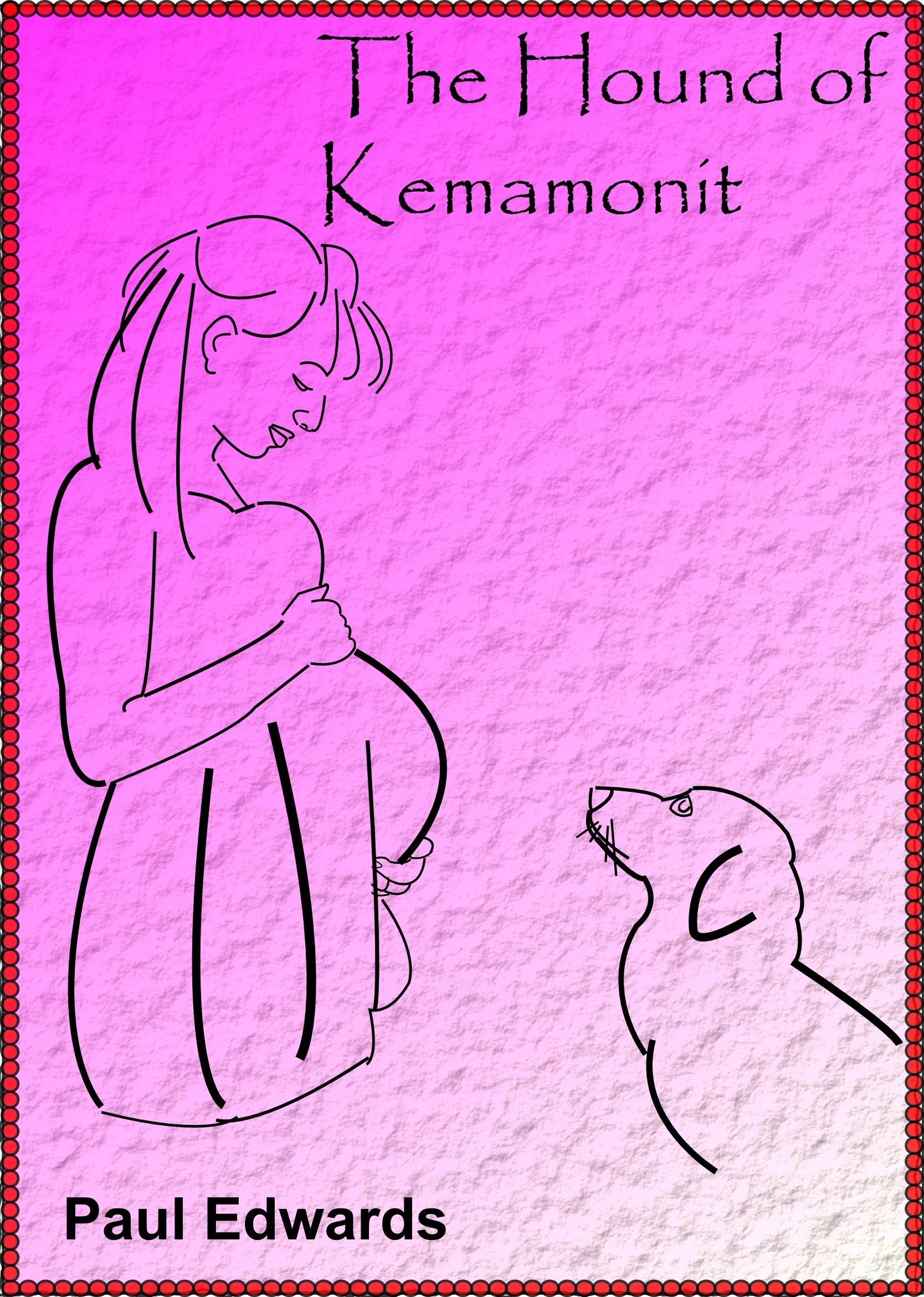 The Hound of Kemamonit  by  Paul Edwards