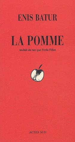 La Pomme  by  Enis Batur