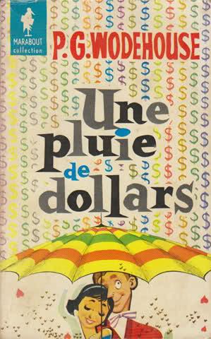 Une pluie de dollars P.G. Wodehouse