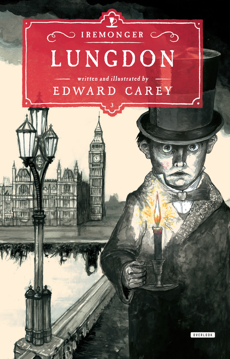 Lungdon: Book Three Edward Carey