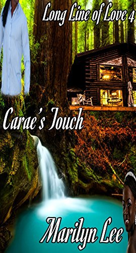 Caraes Touch (Long Line of Love Book 4)  by  Marilyn Lee
