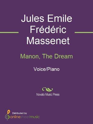 Manon, The Dream  by  Jules Emile Frederic Massenet