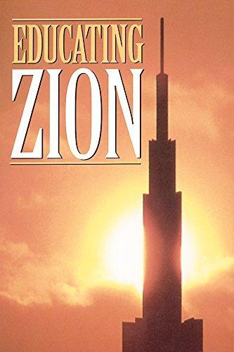 Educating Zion  by  John W. Welch