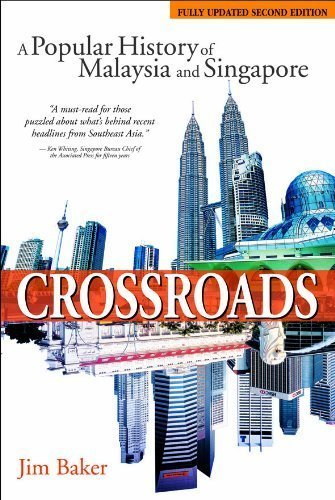 Crossroads: A Popular History Of Malaysia And Singapore (2nd Edition) Jim Baker