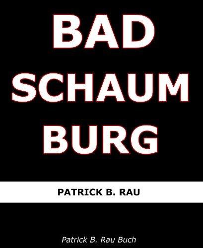Bad Schaumburg  by  Patrick B. Rau