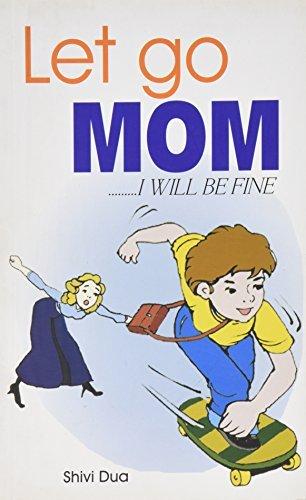 Let Go Mom  by  Shivi Dua
