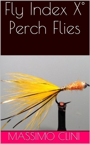 Fly Index X° Perch Flies  by  Massimo Clini