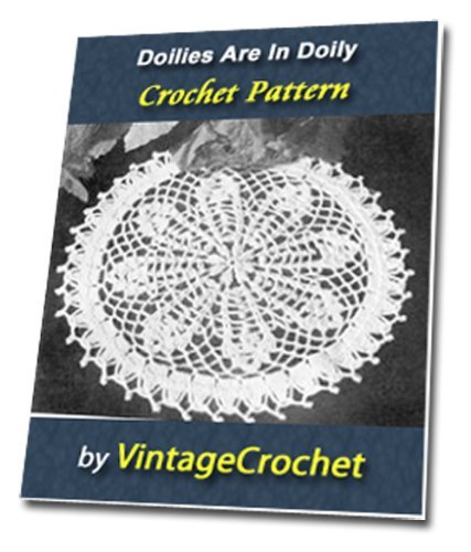 Doilies Are In Again: Doily Vintage Crochet Pattern eBook  by  VntageCrochet