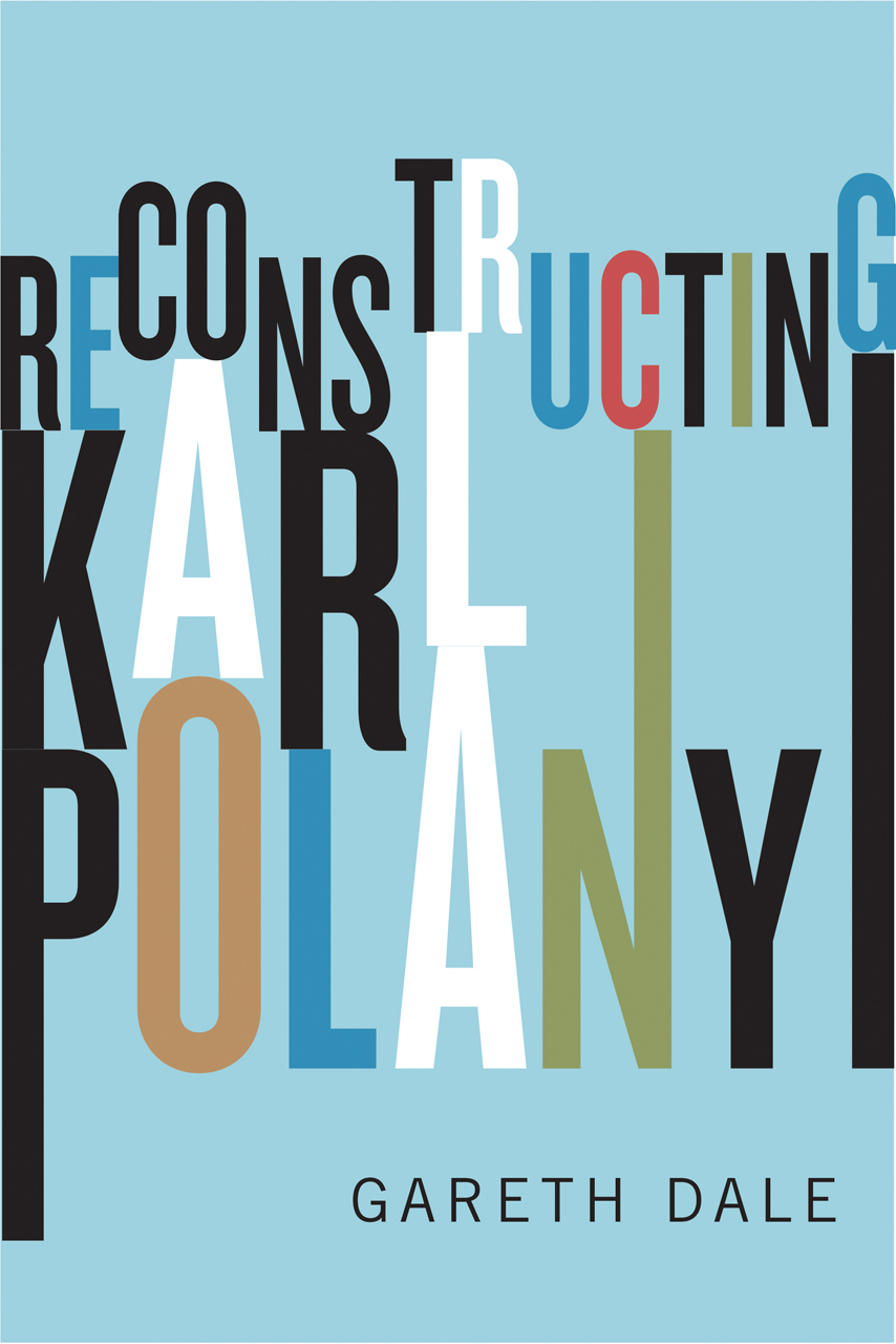 The Undiscovered Karl Polanyi  by  Gareth Dale