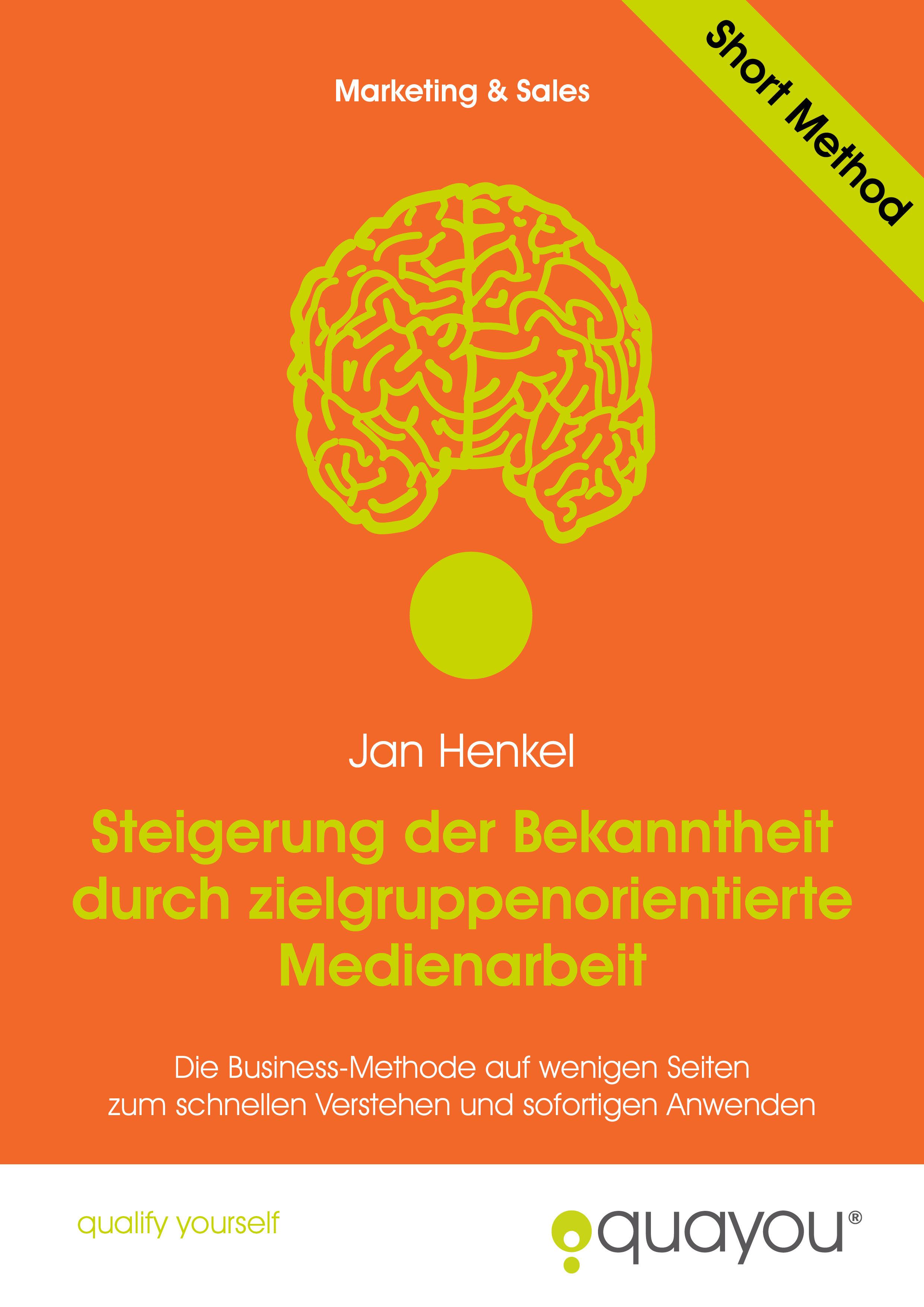 Steigerung der Bekanntheit durch zielgruppenorientierte Medienarbeit Jan Henkel