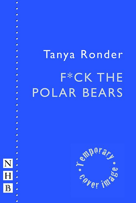 F*ck the Polar Bears  by  Tanya Ronder