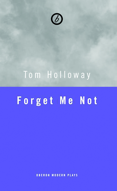 Forget Me Not  by  Tom Holloway