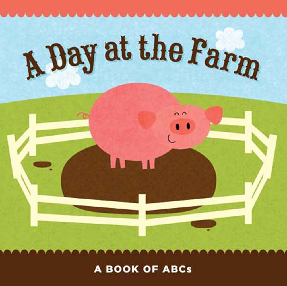 A Day at the Farm: A Book of ABCs Flash Kids Editors
