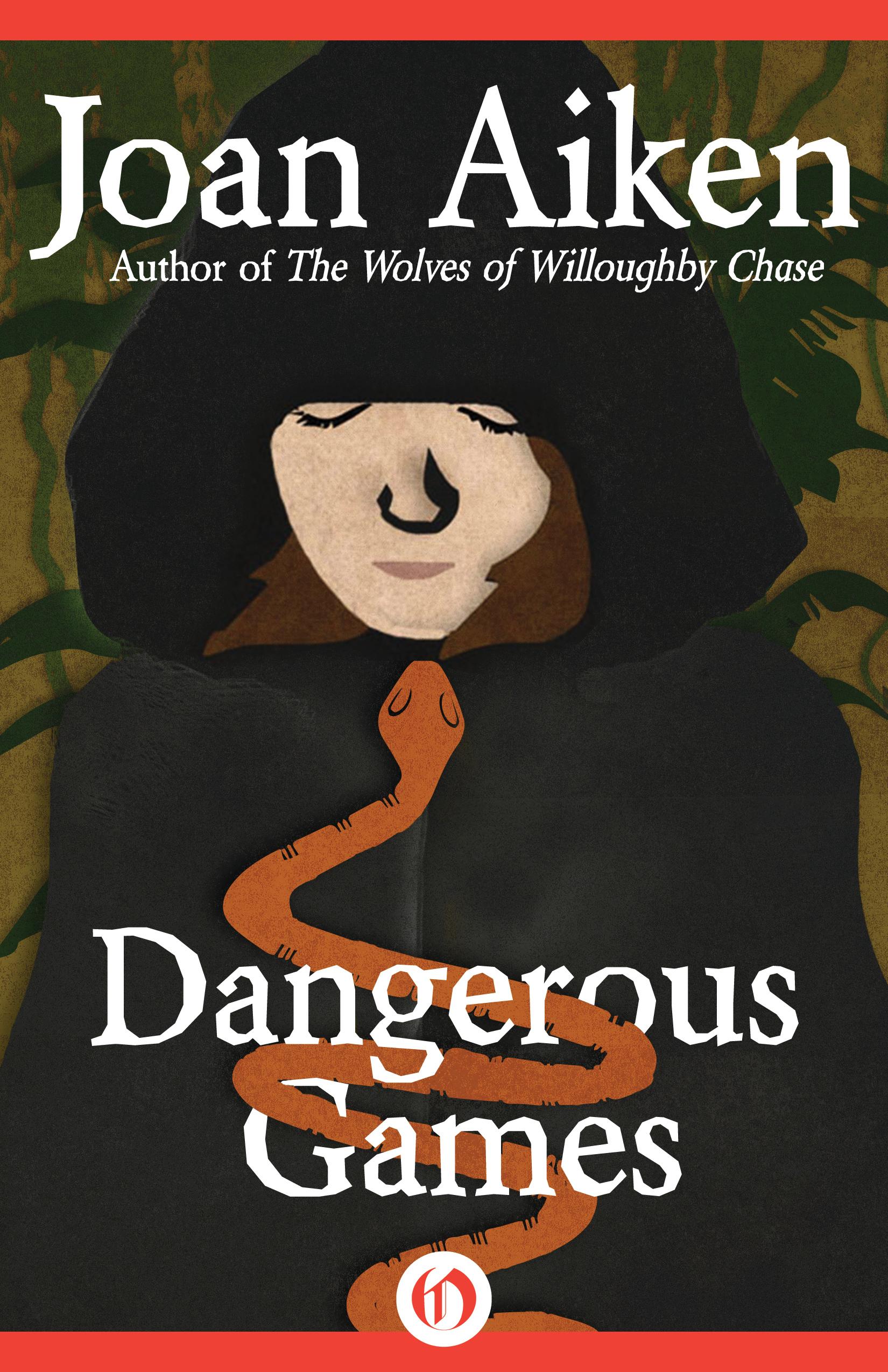Dangerous Games  by  Joan Aiken