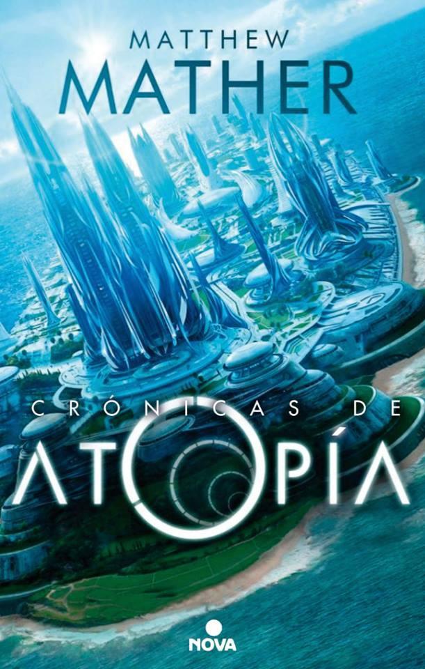 Las crónicas de Atopía (#1-6)  by  Matthew Mather