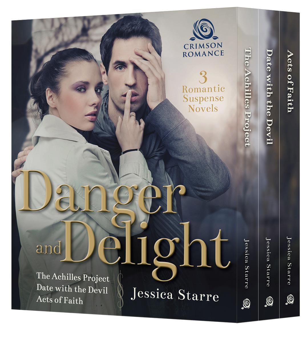 Danger and Delight: 3 Romantic Suspense Novels Jessica Starre