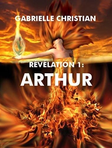 RÉVÉLATION 1: ARTHUR Gabrielle Christian