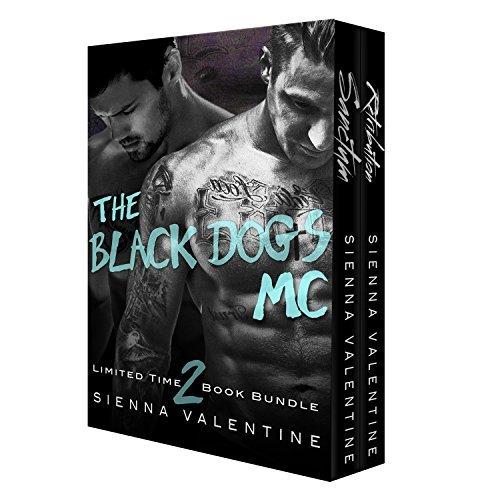 The Black Dogs MC (A 2 Novel Bundle) Sienna Valentine