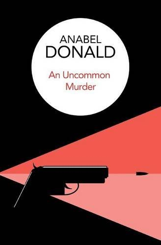 An Uncommon Murder (Notting Hill Mystery, #1) Anabel Donald