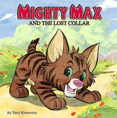 Mighty Max And The Lost Collar Terry Kinnersley