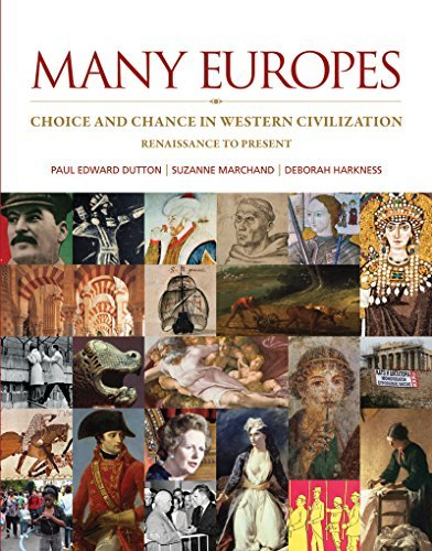 Many Europes:Western Civilization, 1E, With Access Code For Connect Plus  by  Paul Dutton