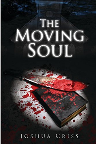 The Moving Soul  by  Joshua Criss