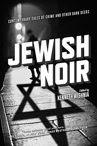 Jewish Noir Kenneth Wishnia
