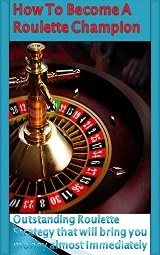 How To Become a Roulette Champion: Simple betting strategy to make safe money Ivan Nikolic