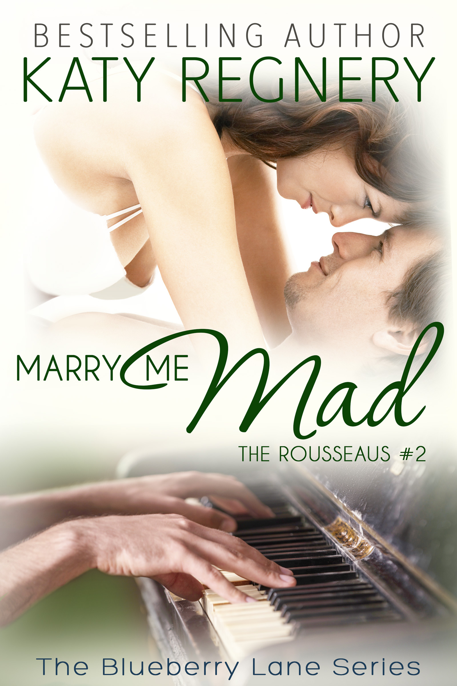 Marry Me Mad (The Rousseaus #2) Katy Regnery