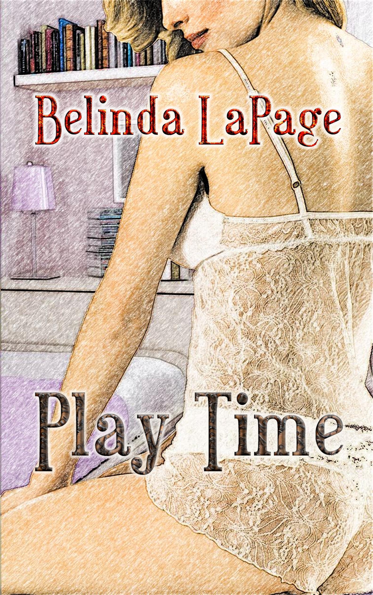Play Time: 5 Erotic Petite Coed Sex Game Stories  by  Belinda LaPage