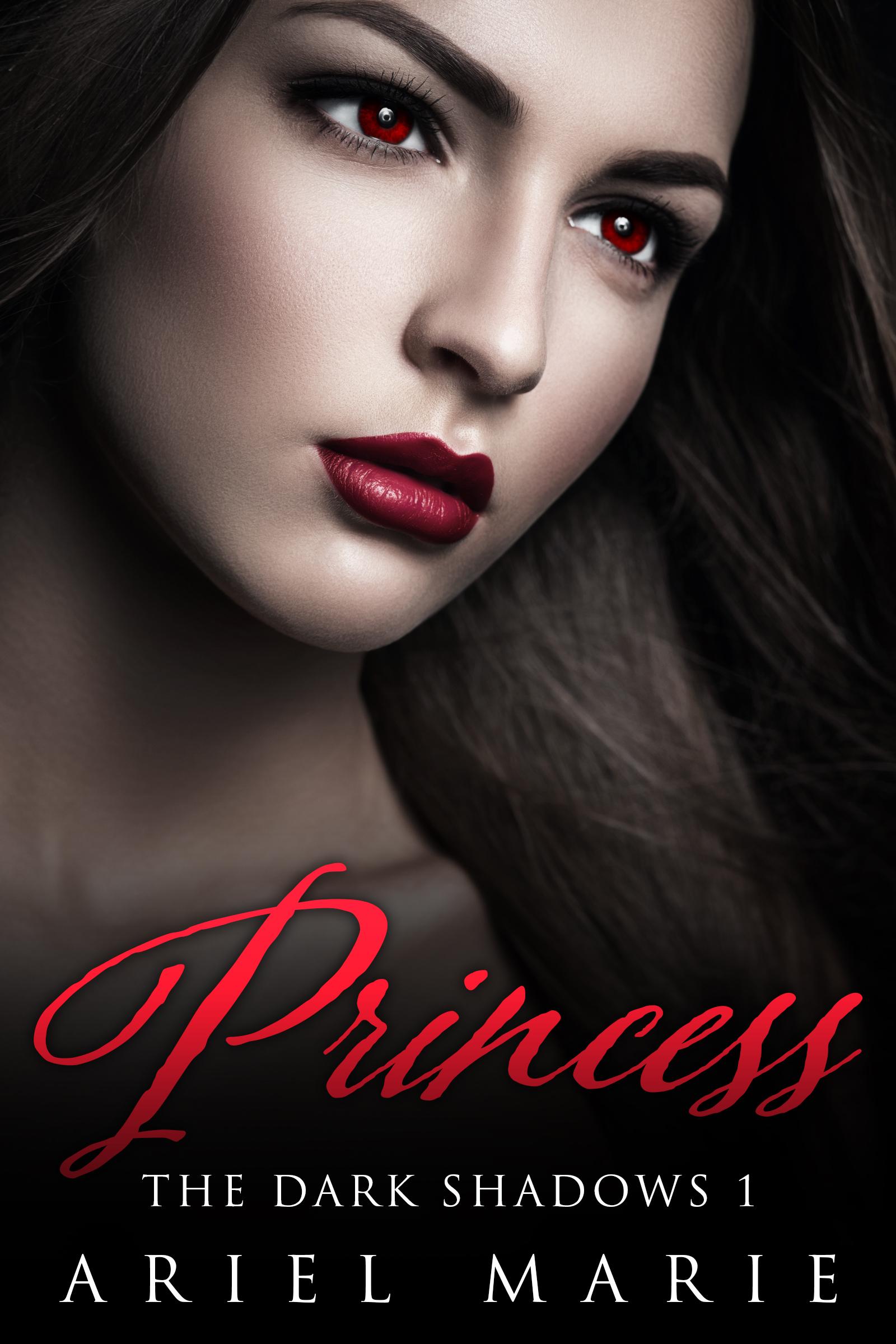 Princess (The Dark Shadows, #1) Ariel  Marie