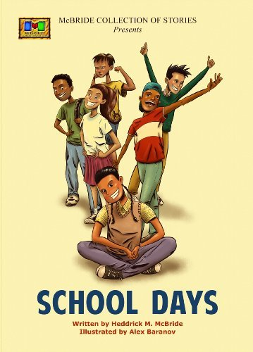 School Days  by  Heddrick M McBride