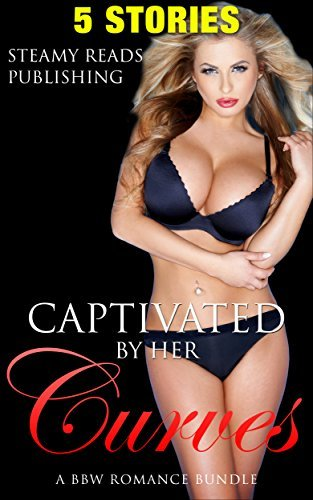 Captivated By Her BBW Curves, A BBW Romance Boxed Set  by  SteamyReads4U