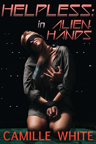 Helpless: In Alien Hands  by  Camille White