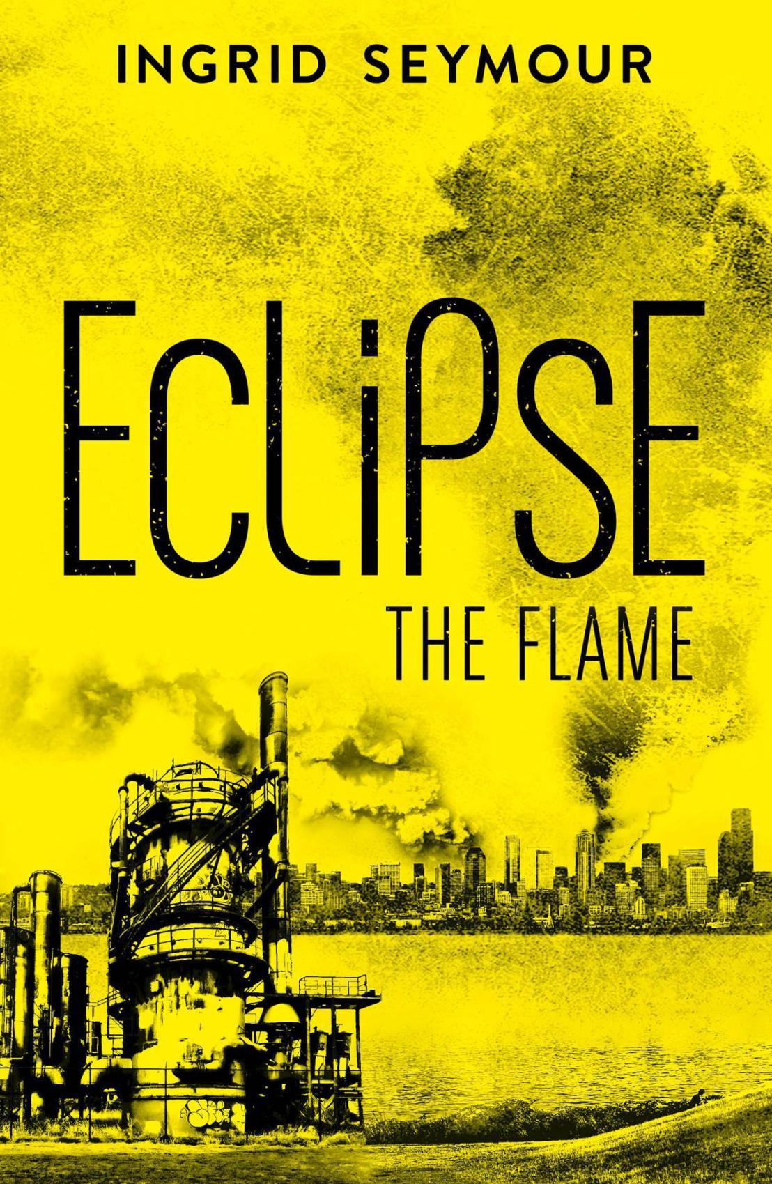 Eclipse The Flame (Ignite the Shadows, #2)  by  Ingrid Seymour