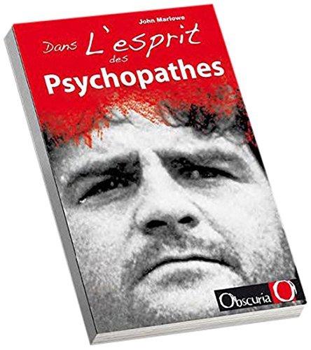 Les plus grands psychopathes: Une histoire des crimes les plus célèbres  by  John Marlowe