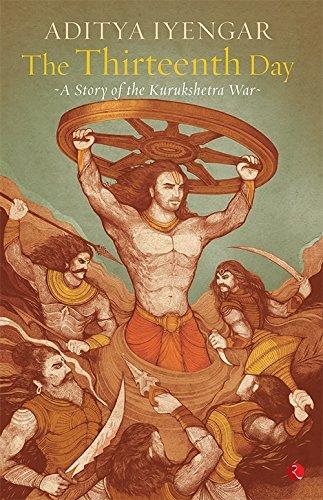 The Thirteenth Day  by  Aditya Iyengar