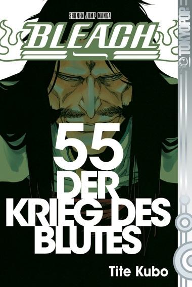 Bleach, Volume 55: Der Krieg des Blutes (Bleach, #55)  by  Tite Kubo