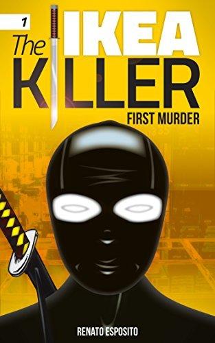 THE IKEA KILLER - 1 - FIRST MURDER  by  Renato Esposito