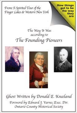The Founding Pioneers  by  Donald E. Kneeland