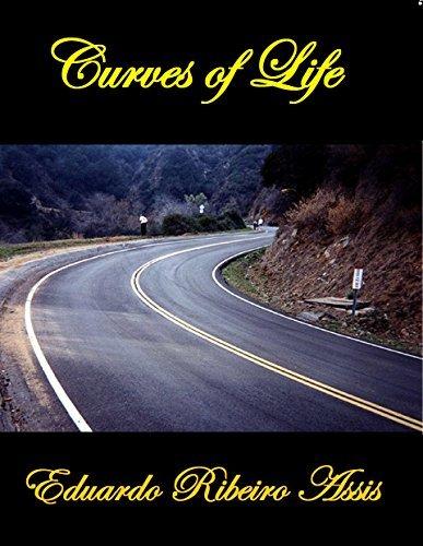 CURVES OF LIFE  by  EDUARDO RIBEIRO ASSIS