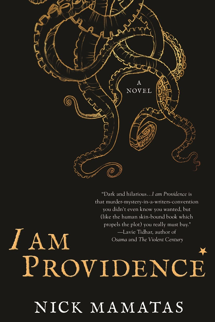 I Am Providence: A Novel Nick Mamatas
