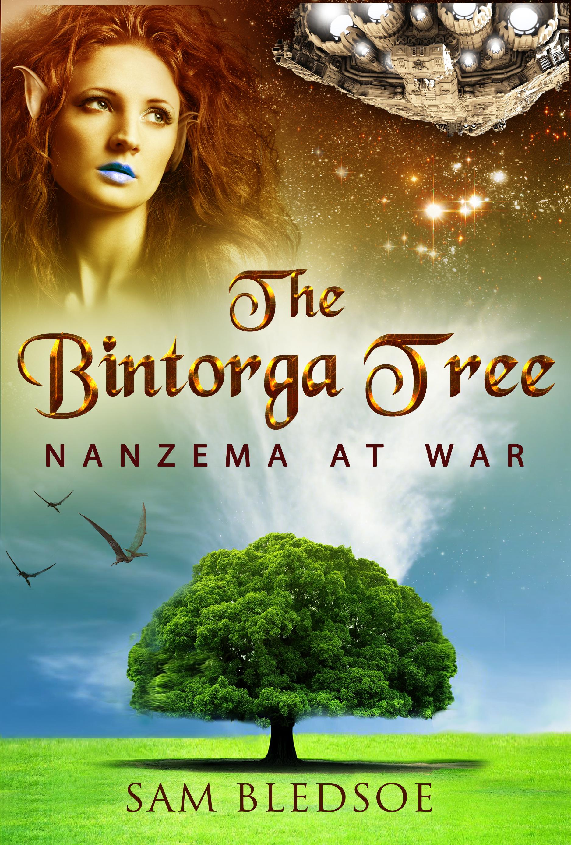 The Bintorga Tree: Nanzema at War (Mobis Trilogy, #2) Sam Bledsoe