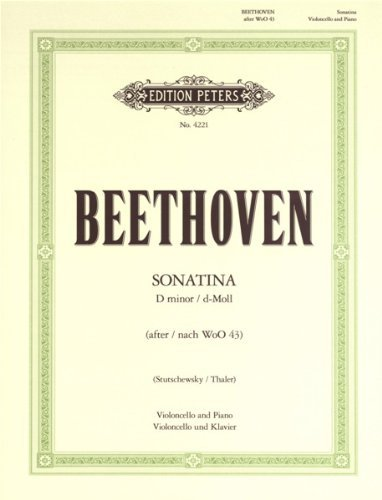 EDITION PETERS BEETHOVEN LUDWIG VAN - SONATINA IN D MINOR - CELLO AND PIANO Classical sheets Cello  by  Ed: Stutschewsky and Thalet Beethoven