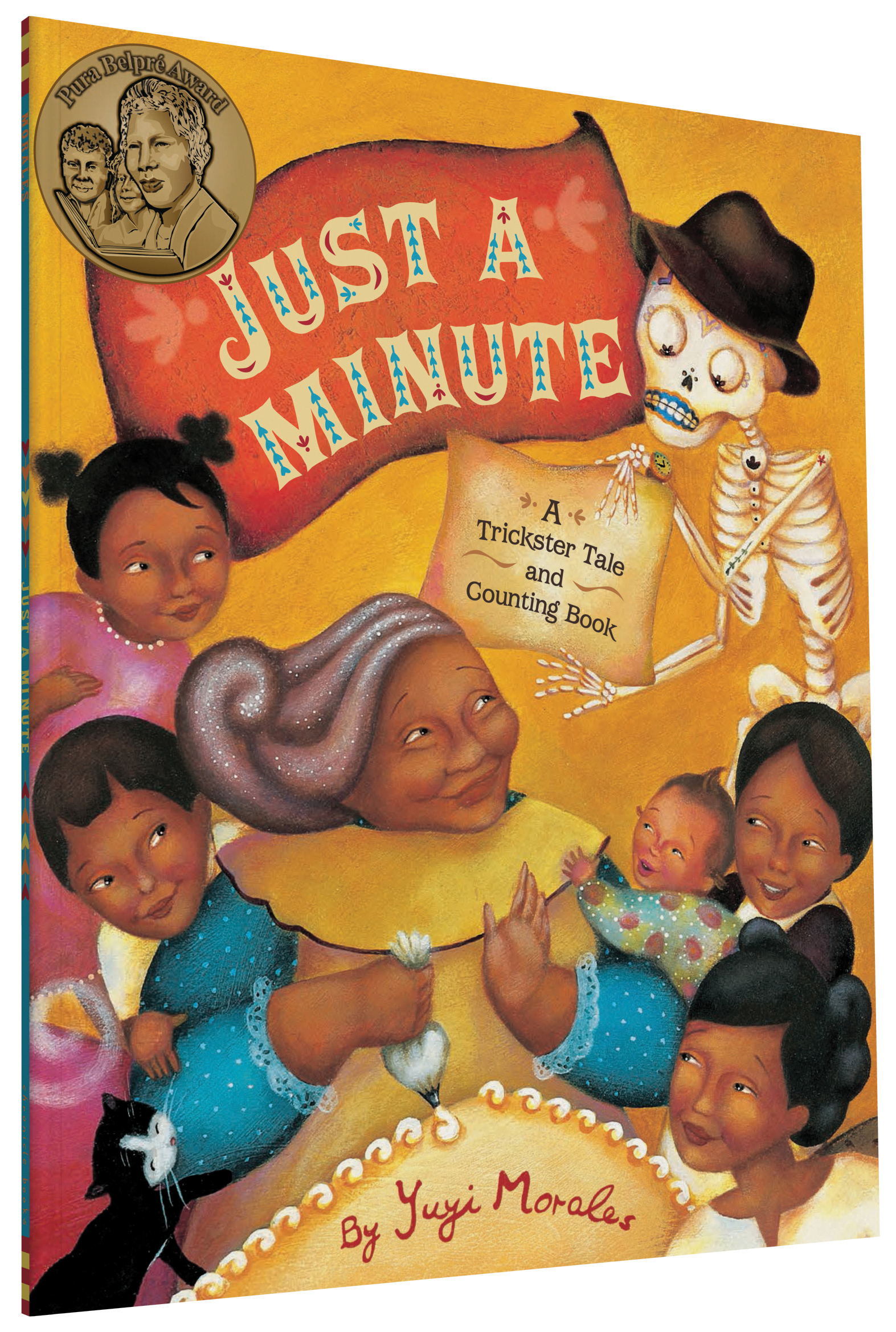 Just a Minute: A Trickster Tale and Counting Book Yuyi Morales