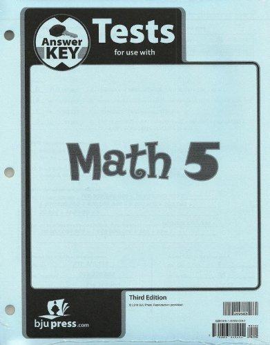 Math 5 Test Answer Key 3rd Edition BJU Press