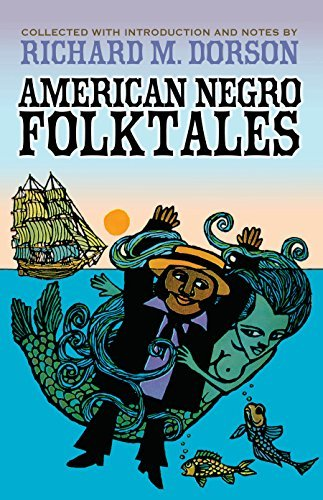 American Negro Folktales (Dover Books on Anthropology and Folklore)  by  Richard M. Dorson
